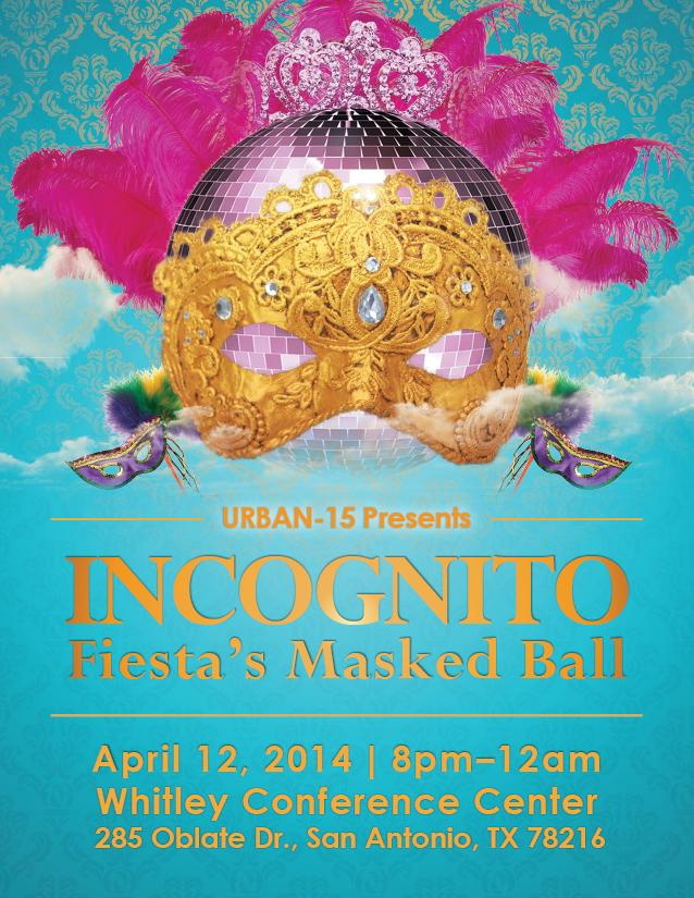 INCOGNITO: Fiesta's Masked Ball 2014 Tickets in San Antonio, TX
