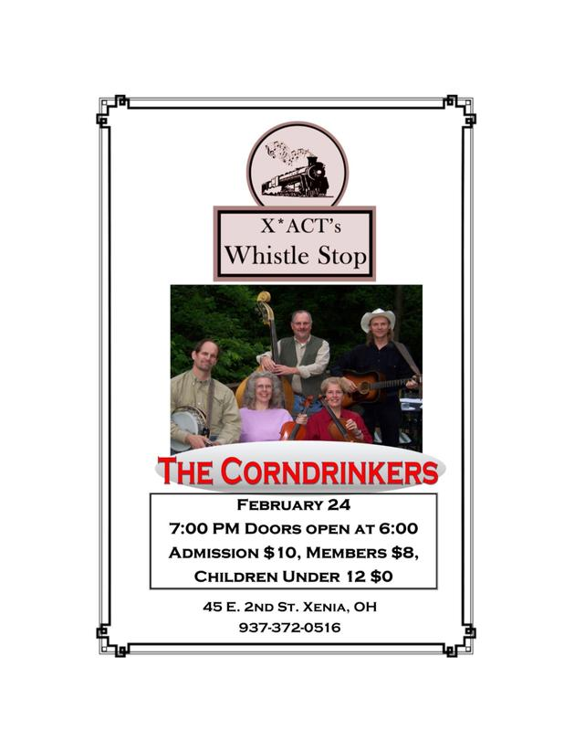 """X*ACT's """"Whistle Stop"""" presents The Corndrinkers"""
