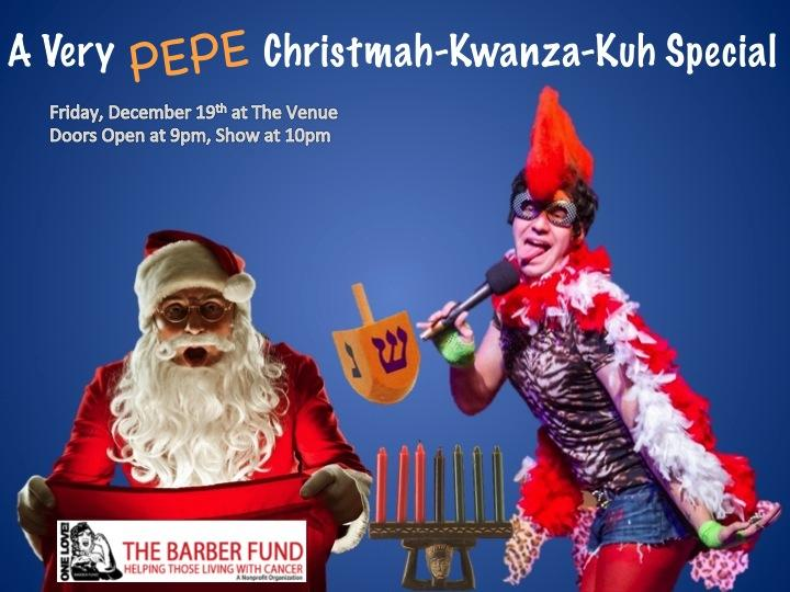 PEPE's Christma-Kwanza-Kah Special