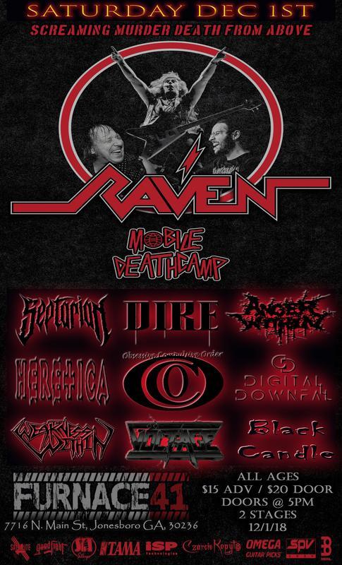 Raven w/ Mobile Deathcamp Dec 1st @ Furnace 41