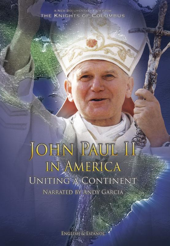 John Paul II In America: Uniting a Continent