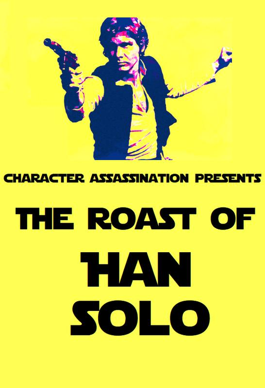 The Roast of Han Solo