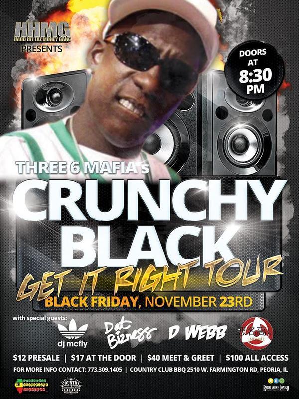 "Three 6 Mafia's Crunchy Black ""Get it Right Tour"""