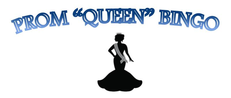 """Prom """"Queen"""" Bingo"""