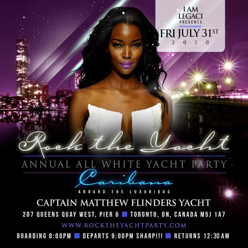 ROCK THE YACHT THE ANNUAL ALL WHITE YACHT PARTY • TORONTO CARIBANA 2020