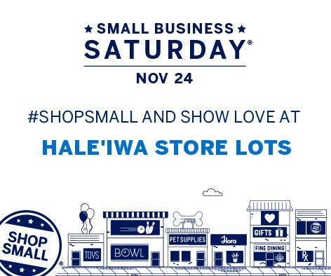 HALE'IWA STORE LOTS HOSTS SMALL BUSINESS SATURDAY