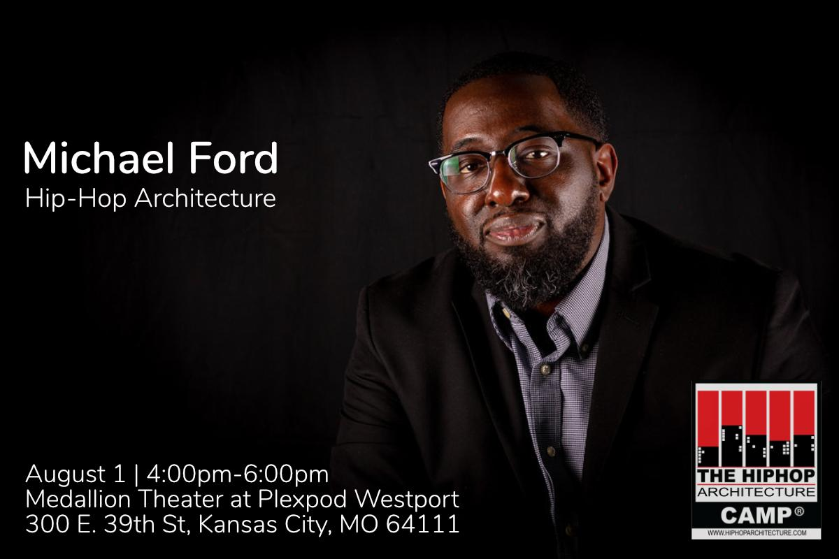 Equity in Architecture: Michael Ford, Hip-Hop Architecture