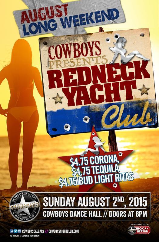 COWBOYS REDNECK YACHT CLUB | Valid until 11 | $10 s/c after 11