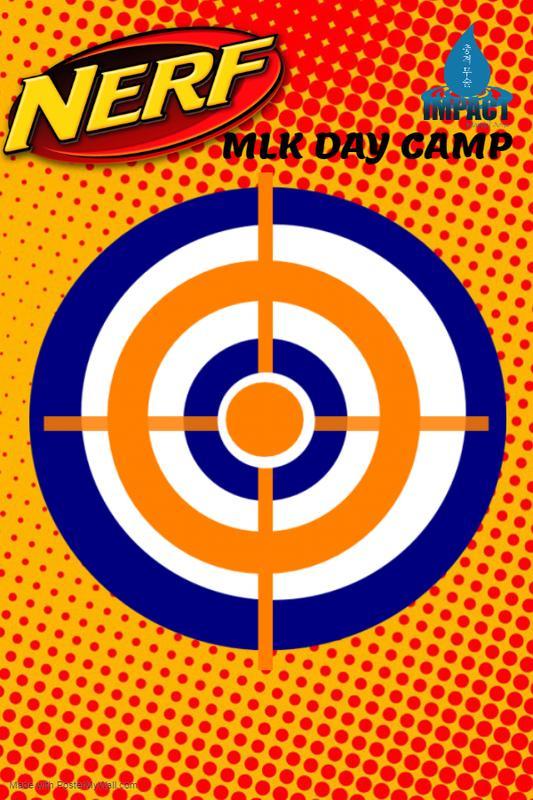 MLK NERF Day Camp