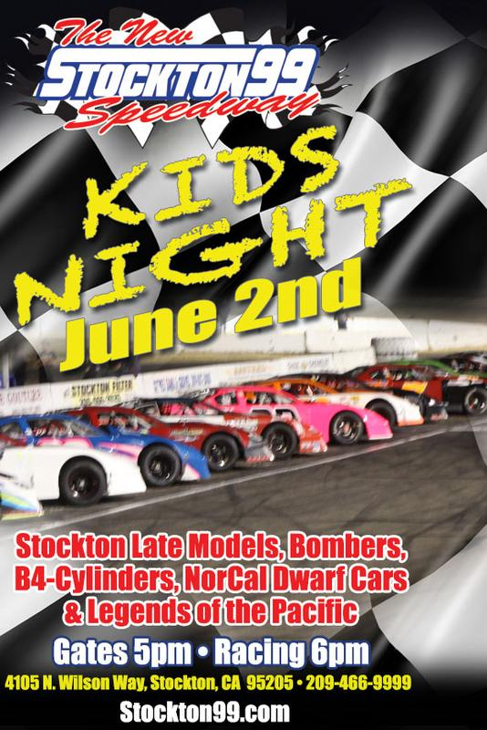 June 2, 2018 - KIDS NIGHT - Stockton Late Models, Bombers, B4-Cylinders, NorCal Dwarf Cars & Legends of the Pacific