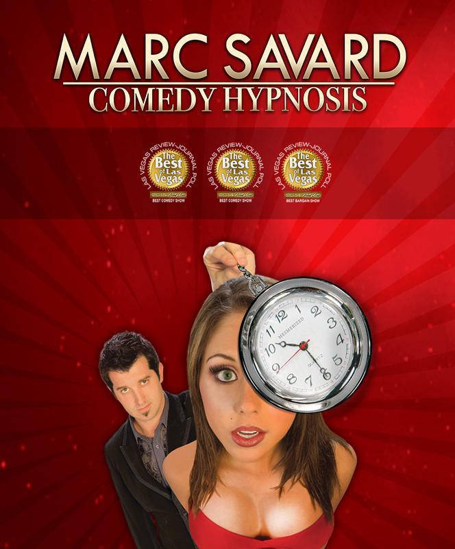 Marc Savard Comedy Hypnosis Nov 19 - Jun 20
