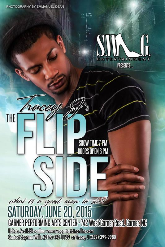 Tracey J's Hit Stage Play THE FLIP SIDE-Raleigh
