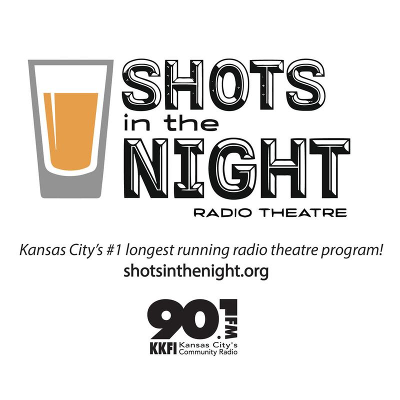 "KKFI 90.1 FM presents ""Shots In The Night"" Radio Theatre"
