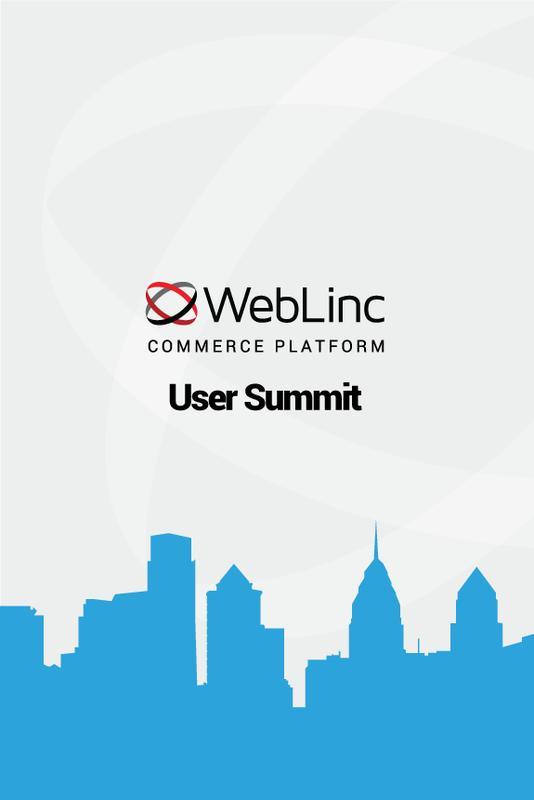 WebLinc Commerce Platform User Summit 2015