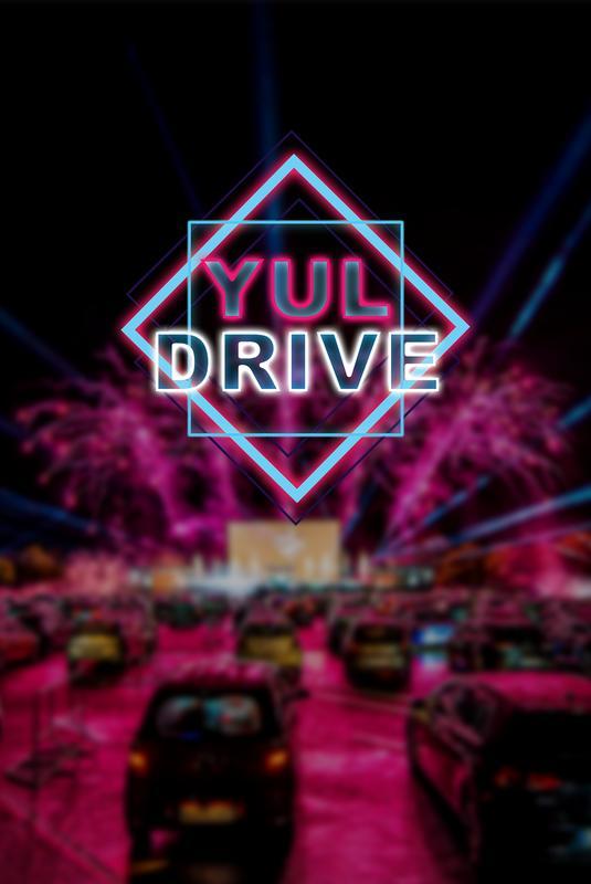 YUL DRIVE Festival