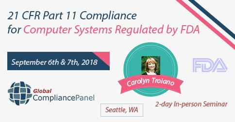 Seminar 21 CFR Part 11 Compliance for Computer Systems Regulated by FDA