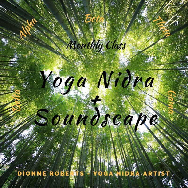 Yoga Nidra + Soundscape