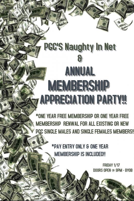 Friday 1/17 PGC's Fantasy Friday's...Naughty In Net.... Members Appreciation KICK OFF Event!!!