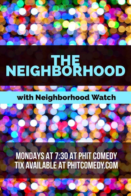 Improv Comedy: The Neighborhood