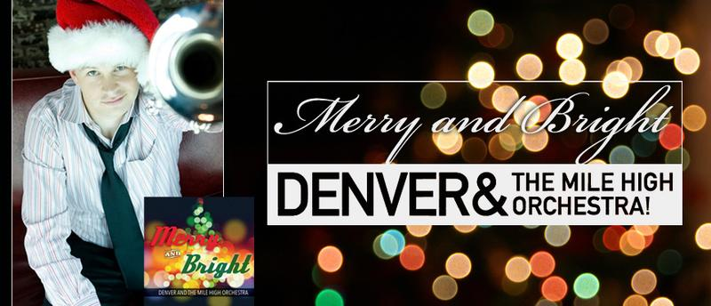 Denver and The Mile high Orchestra