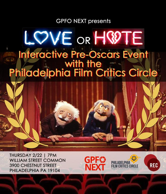 Love or Hate - Oscar Predictions with the Philadelphia Film Critics Circle