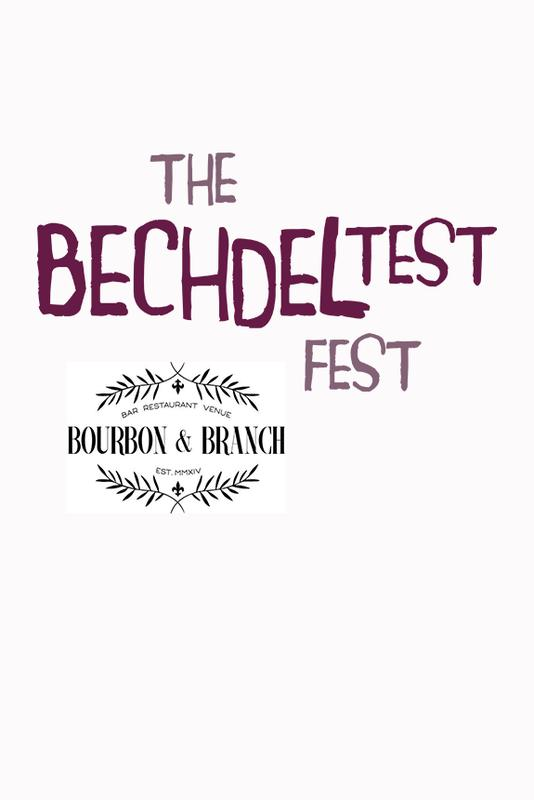 Bechdel Test Fest 2018 - Friday March 2 Bourbon & Branch