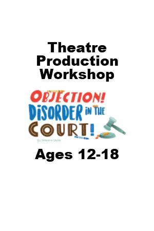 Theatre Production Workshop Ages 12-18