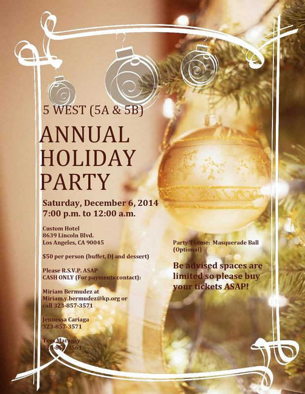 You are all invited to 5 WEST *5A &5B Holiday Party*