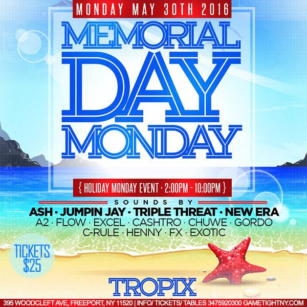 Memorial Day Weekend Tropix Long Island NY 2016