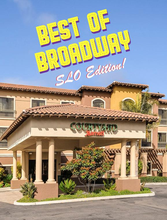 Best of Broadway - SLO Edition at Courtyard by Marriott!