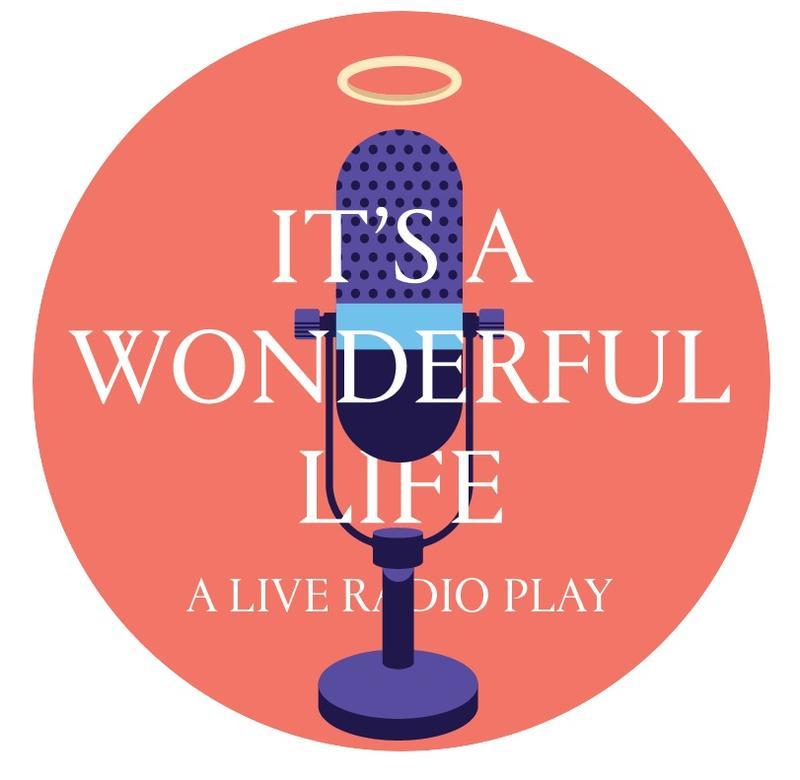 It's a Wonderful Life: A Live Radio Show