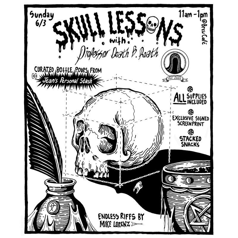 Skull Lessons w/ Dr. Death B. Reath
