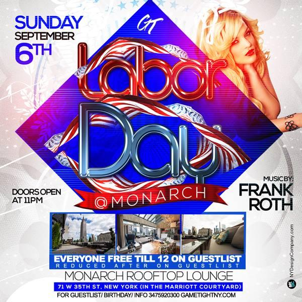 Labor Day Weekend Monarch Rooftop Lounge NYC FREE Tickets