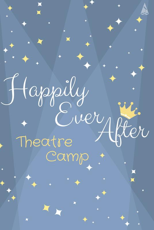 Happily Ever After: Theatre Camp