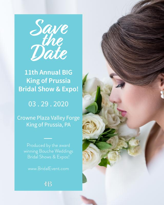 The 11th Annual Big King of Prussia Bridal Show and Expo!