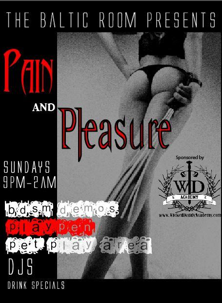 "Seattle Kink and Fetish Night called ""Pain and Pleasure"" @The Baltic Room"