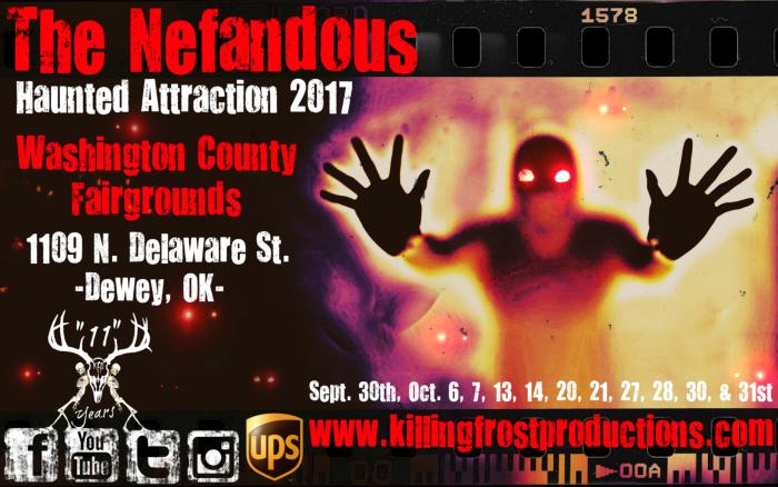 "Killing Frost Productions Presents ""The Nefandous"" Haunted Attraction 2017."