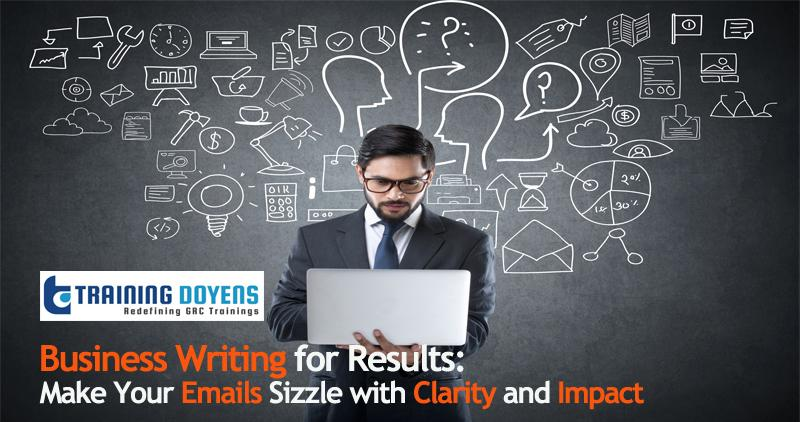 Webinar on Business Writing for Results: Make Your Emails Sizzle with Clarity and Impact