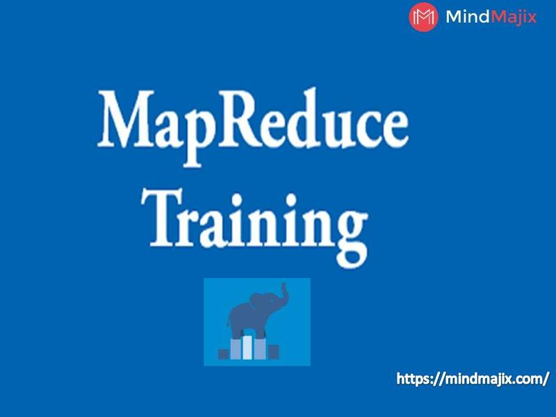 Get The Best MapReduce Online Training at Mindmajix