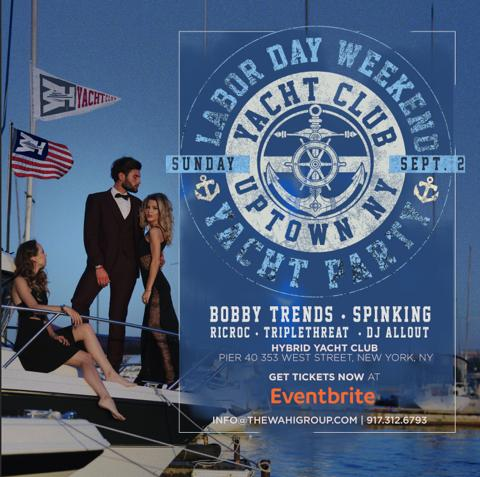 Labor Day Weekend Uptown Yacht Cruise DJ Bobby Trends Live At Hybrid Yacht