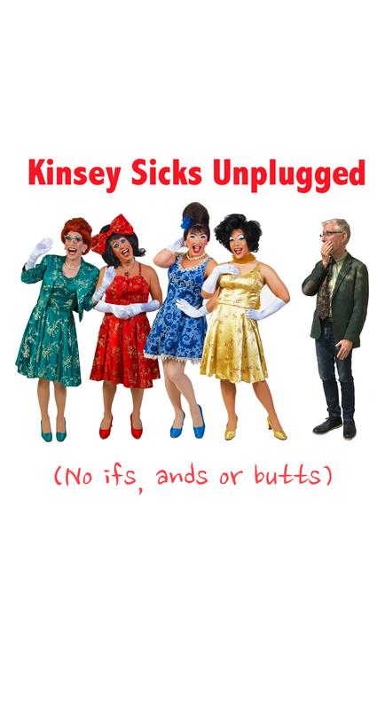 Kinsey Sicks Unplugged: No Ifs, Ands or Butts
