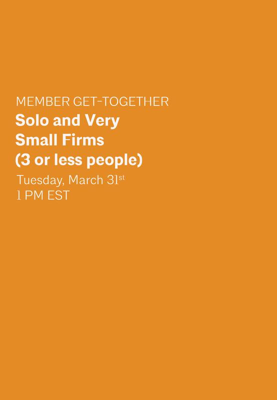 Member Get-Together: Solo or Very Small Firms (3 or less people)
