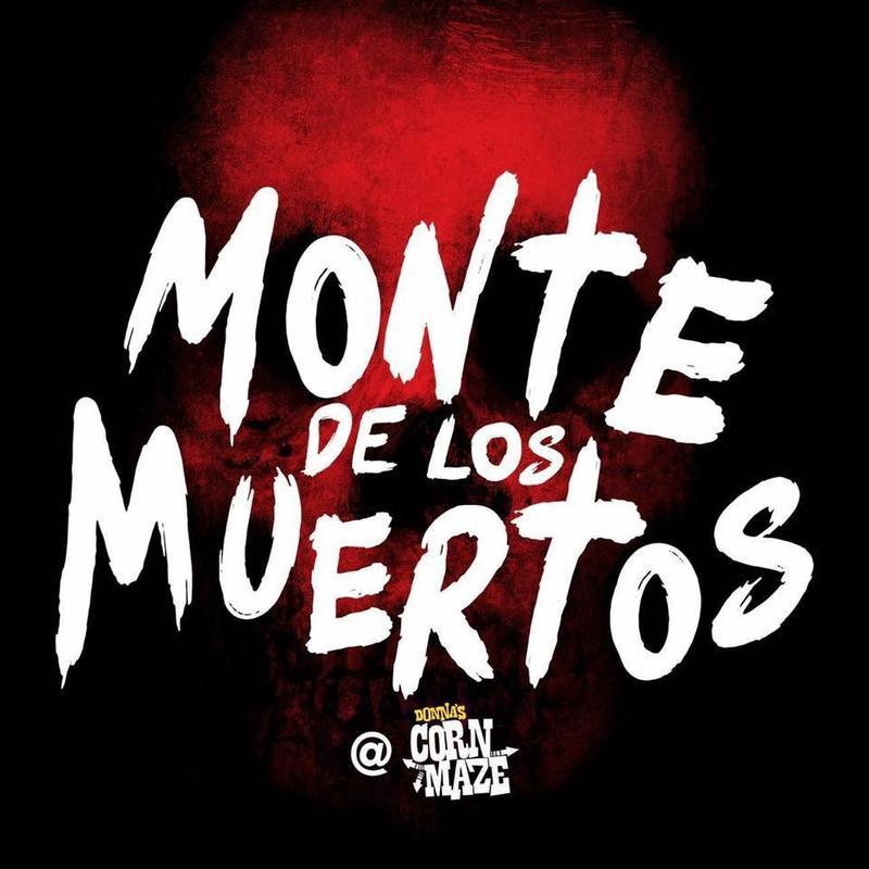 Monte De Los Muertos @ Donnas Corn Maze