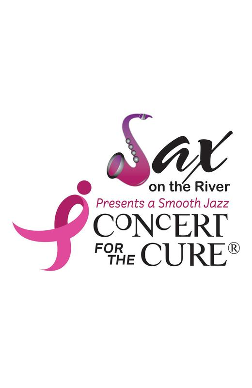 Sax on the River Presents a Smooth Jazz Concert for the Cure - General Admission