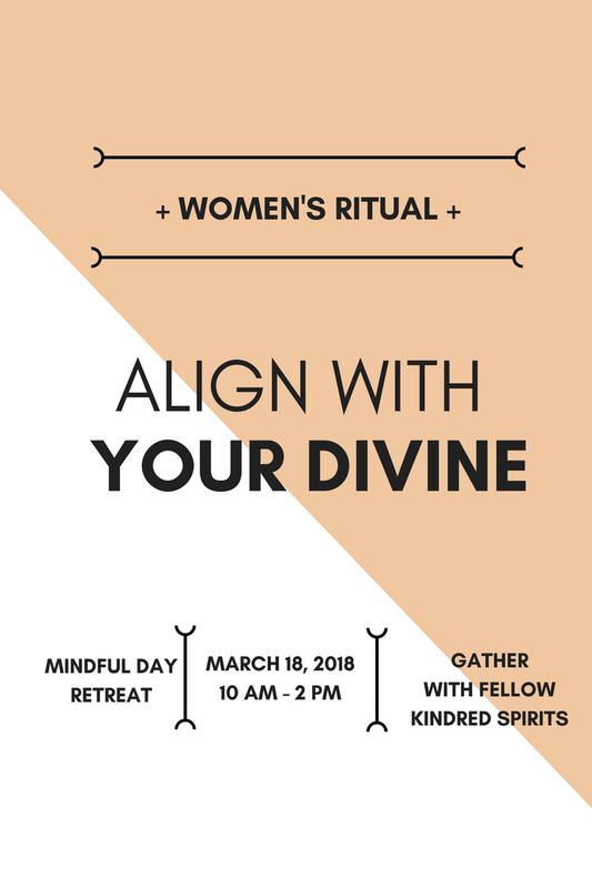 WOMEN'S RITUAL: ALIGN WITH YOUR DIVINE