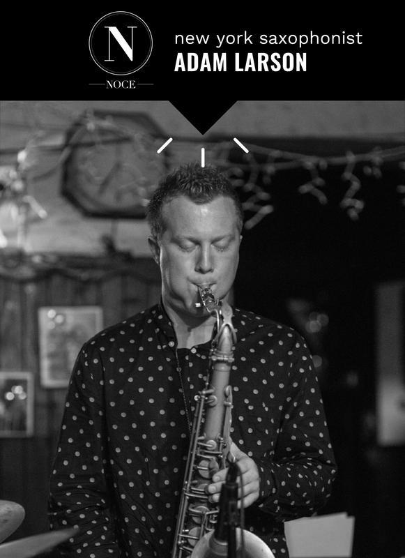 New York Saxophonist Adam Larson