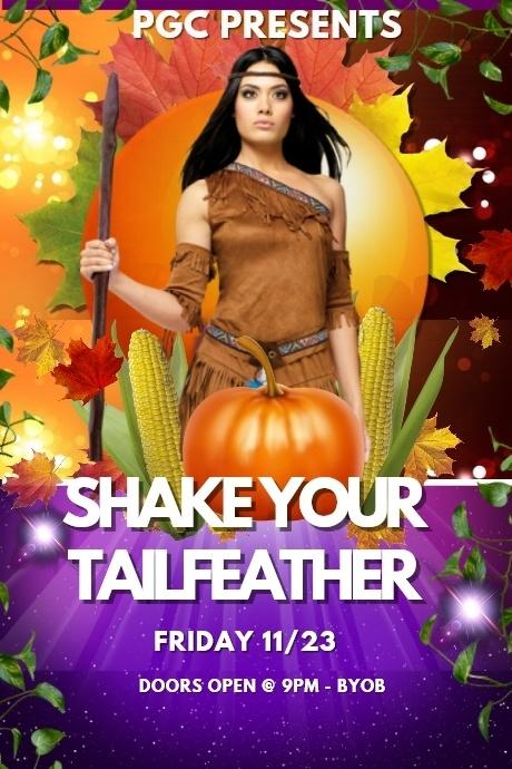 Friday 11/23 PGC's Fantasy Friday's...Annual Shake Your Tailfeather Party!!!