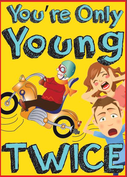 """""""You're Only Young Twice"""" -Dinner Theater Comedy by Ron Aldridge"""