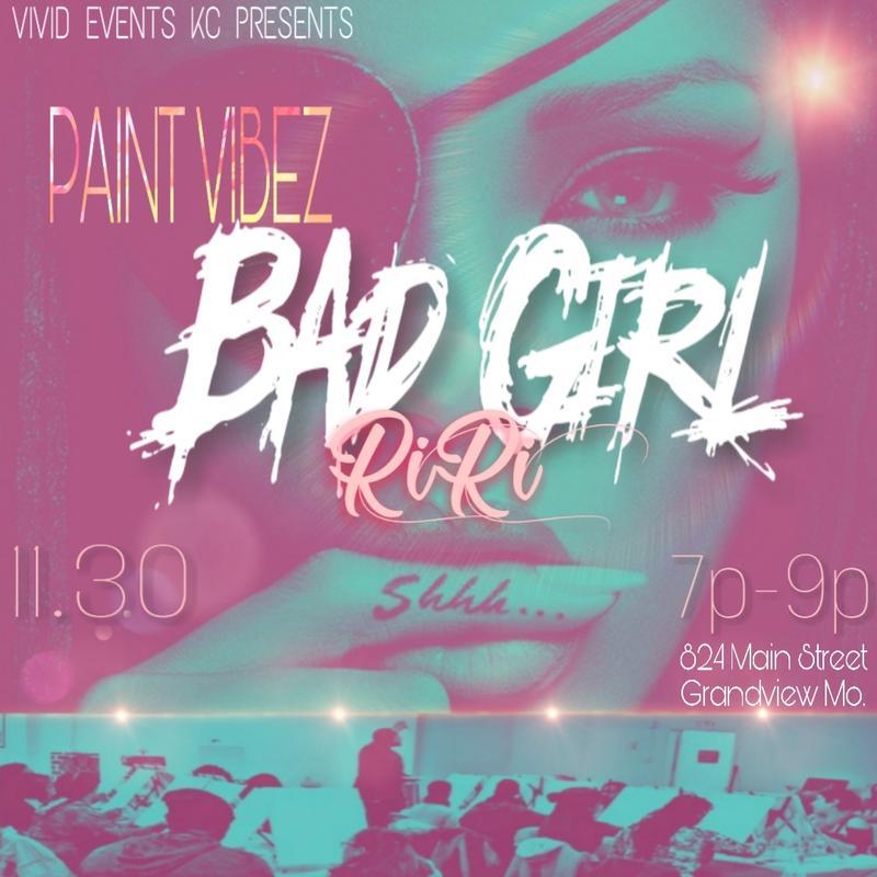 PAINT VIBEZ: BAD GIRL RIRI
