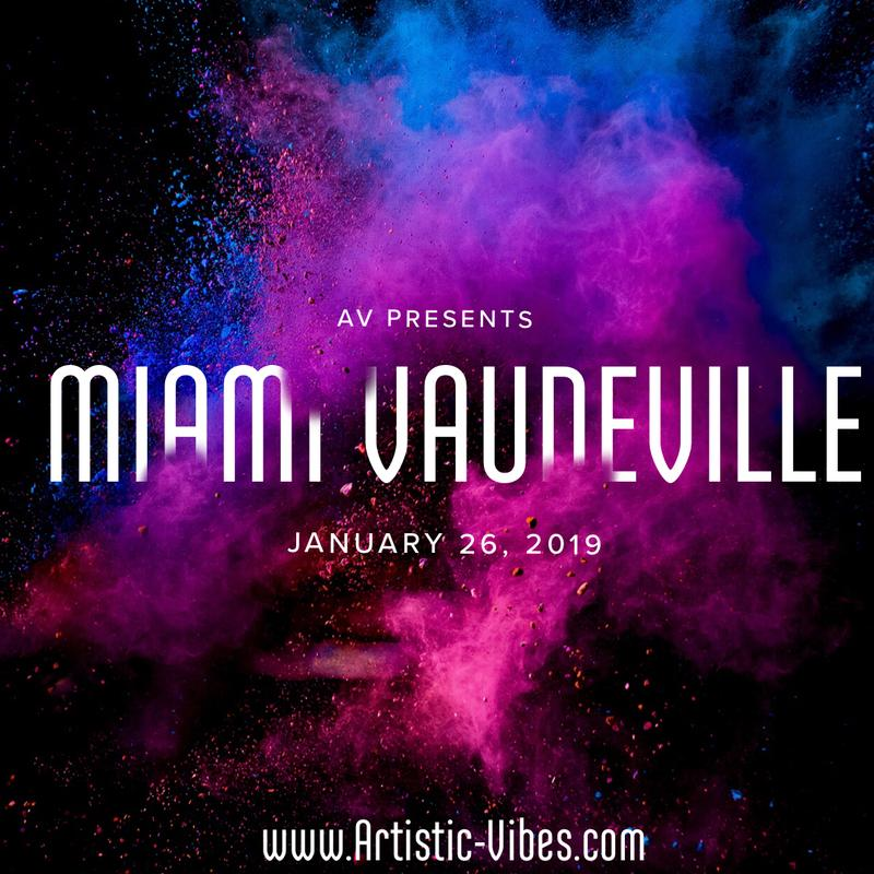 Miami Vaudeville - A Cluster of Creative Expression